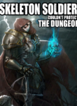 Skeleton_Soldier_Couldnt_Protect_the_Dungeon_1